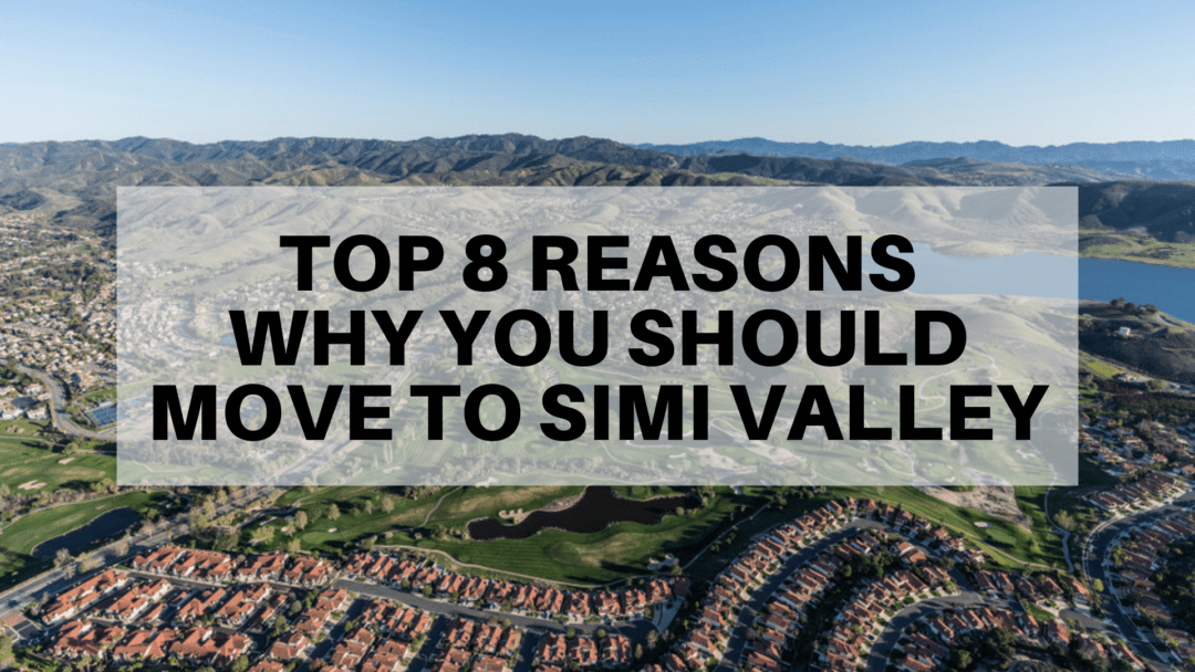 Top 8 Reasons Why You Should Move to Simi Valley in 2019 | A Rainbow Guide